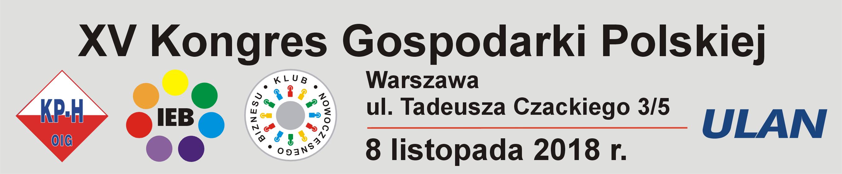 http://europejskafirma.pl/pliki/2018/06/XV-Kongres-Gospodarki-Polskiej-8-listopada-2018-baner.jpg